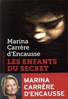 Couverture du livre « Les enfants du secret » de Marina Carrere D'Encausse aux éditions Heloise D'ormesson