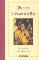 Couverture du livre « Paroles de sagesse et de paix » de Dalai-Lama aux éditions Dangles