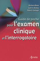 Couverture du livre « Guide de poche pour l'examen clinique et l'interrogatoire » de Arnette aux éditions Arnette
