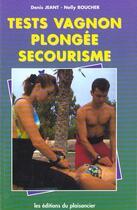 Couverture du livre « Test plongee secourisme vagnon » de  aux éditions Emmanuel Vandelle