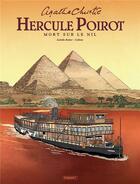 Couverture du livre « Hercule Poirot ; mort sur le Nil » de Isabelle Bottier et Damien Callixte aux éditions Paquet