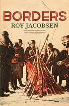 Couverture du livre « Borders » de Roy Jacobsen aux éditions Quercus Publishing Digital