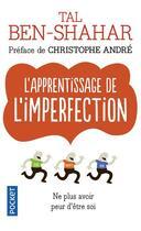 Couverture du livre « L'apprentissage de l'imperfection » de Tal Ben-Shahar aux éditions Pocket