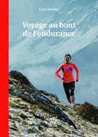 Couverture du livre « Voyage au bout de l'endurance » de Lizzy Hawker aux éditions Guerin
