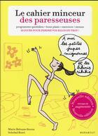 Couverture du livre « Le cahier minceur des paresseuses » de Soledad Bravi et Marie Belouze-Storm aux éditions Marabout