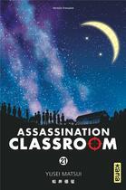 Couverture du livre « Assassination classroom T.21 » de Yusei Matsui aux éditions Kana