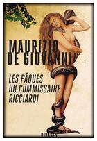 Couverture du livre « Les Pâques du commissaire Ricciardi » de Maurizio De Giovanni aux éditions Rivages