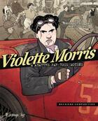 Couverture du livre « Violette Morris T.2 ; deuxième comparution » de Kris et Marie-Jo Bonnet et Javi Rey et Bertrand Garlic aux éditions Futuropolis