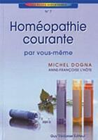 Couverture du livre « Homéopathie courante » de Michel Dogna aux éditions Tredaniel