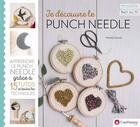 Couverture du livre « Je découvre le punch needle » de Nathanlie Schwob aux éditions Creapassions.com
