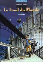 Couverture du livre « Le fond du monde t.2 ; monsieur p » de Corbeyran+Falque aux éditions Delcourt