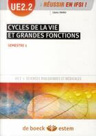 Couverture du livre « Cycles de la vie et grandes fonctions ; UE2.2 ; semestre 1 » de Cedric Favro aux éditions Estem