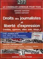 Couverture du livre « Droits des journalistes et liberté d'expression » de Marion Dopogny et Bernard Dapogny aux éditions Puits Fleuri