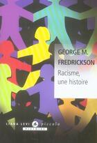 Couverture du livre « Racisme, une histoire » de Fredrickson G M aux éditions Liana Levi