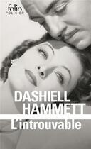 Couverture du livre « L'introuvable » de Dashiell Hammett aux éditions Gallimard
