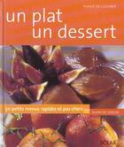 Couverture du livre « Un Plat Un Dessert » de Blanche Vergne aux éditions Solar