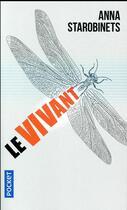 Couverture du livre « Le vivant » de Anna Starobinets aux éditions Pocket