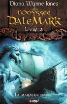 Couverture du livre « L'odyssee Dalemark t.2 ; la marotte noyée » de Diana Wynne Jones aux éditions J'ai Lu