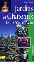 Couverture du livre « Jardins et châteaux de la Côte d'Azur » de Serge Panarotto aux éditions Edisud
