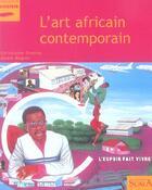 Couverture du livre « L'Art Africain Contemporain » de Domino/Magnin aux éditions Scala
