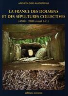 Couverture du livre « France des dolmens et des sepultures collectives (la) » de Philippe Soulier aux éditions Errance