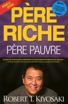 Couverture du livre « Père riche, père pauvre » de Robert T. Kiyosaki aux éditions Un Monde Different