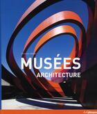 Couverture du livre « Musées : architecture » de Chris Van Uffelen aux éditions Ullmann