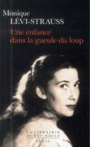 Couverture du livre « Une enfance dans la gueule du loup » de Monique Levi-Strauss aux éditions Seuil