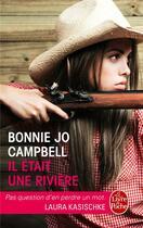 Couverture du livre « Il était une rivière » de Bonnie Jo Campbell aux éditions Lgf