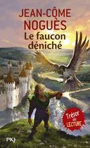Couverture du livre « Le faucon déniché » de Jean-Come Nogues aux éditions Pocket Jeunesse