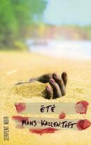 Couverture du livre « Été » de Mons Kallentoft aux éditions Serpent A Plumes