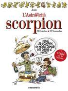 Couverture du livre « L'astrovérité ; scorpion » de Sophie Dumas et Joan aux éditions Drugstore