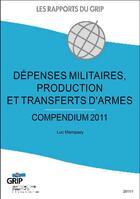 Couverture du livre « Dépenses militaires, production et transferts d'armes » de Luc Mampaey aux éditions Bebooks