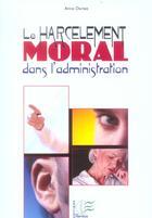 Couverture du livre « Le Harcelement Moral Dans L'Administration » de Anne Duriez aux éditions Papyrus
