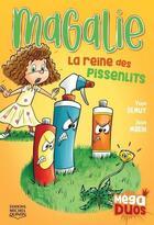 Couverture du livre « Magalie, la reine des pissenlits » de Laverdure/Morin aux éditions Michel Quintin