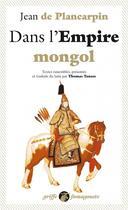 Couverture du livre « Dans l'Empire mongol » de Jean De Plancarpin aux éditions Anacharsis