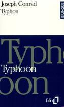 Couverture du livre « Typhon/ typhoon » de Joseph Conrad aux éditions Gallimard