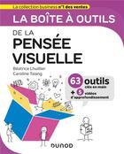 Couverture du livre « La boîte à outils ; de la pensée visuelle » de Caroline Tsiang et Beatrice Lhuillier aux éditions Dunod