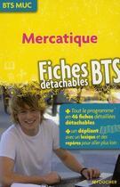 Couverture du livre « Mercatique ; BTS MUC » de Froissart-C aux éditions Foucher