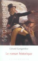 Couverture du livre « Roman Historique (Le) » de Gerard Gengembre aux éditions Klincksieck