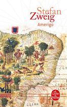 Couverture du livre « Amerigo » de Stefan Zweig aux éditions Lgf