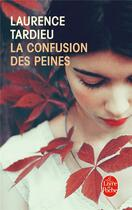 Couverture du livre « La confusion des peines » de Laurence Tardieu aux éditions Lgf