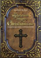 Couverture du livre « Les mystèrieuses énigmes du christianisme » de Vincent Allard aux éditions De Vecchi