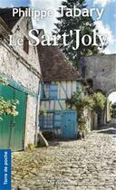 Couverture du livre « Le sart'joly » de Philippe Tabary aux éditions De Boree