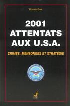 Couverture du livre « Attentats Aux Usa » de Romain Guer aux éditions Editions Opera