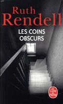 Couverture du livre « Les coins obscurs » de Ruth Rendell aux éditions Lgf