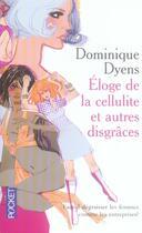 Couverture du livre « Éloge de la cellulite et autres disgraces » de Dominique Dyens aux éditions Pocket