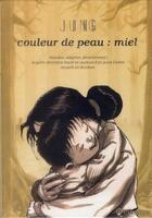 Couverture du livre « Couleur de peau : miel t.3 ; coffret » de Jun Jung Sik aux éditions Soleil