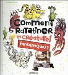 Couverture du livre « Comment ratatiner les créatures fantastiques ? » de Roland Garrigue et Catherine Leblanc aux éditions Glenat Jeunesse