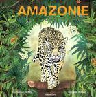 Couverture du livre « Amazonie » de Gwenaelle Trolez et Frederic Potage aux éditions Magellan Et Cie